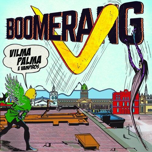 Boomerang de Vilma Palma E Vampiros