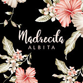 Madrecita by Albita