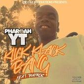 Klick Klack Bang (feat. Thairoc) von Pharoah YT