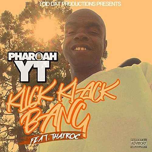 Klick Klack Bang (feat. Thairoc) by Pharoah YT