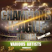 Champions League Riddim, Vol. 2 de Various Artists