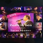 Zoals Ik Ben (Live) von Lucas Kramer