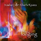 The Longing by Kimberly and Alberto Rivera
