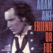Friend Or Foe by Adam Ant