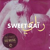 Sweet Raï by Various Artists