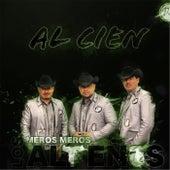 Al Cien by Los Meros Meros Altenos