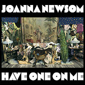 Have One On Me von Joanna Newsom