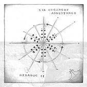Hexadic II von Six Organs Of Admittance