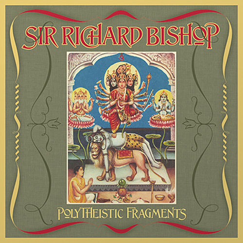 Polytheistic Fragments by Sir Richard Bishop