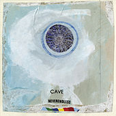Neverendless by Cave