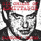 Parsons' Blues by Six Organs Of Admittance