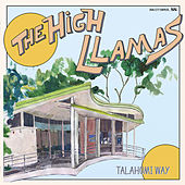Talahomi Way by The High Llamas