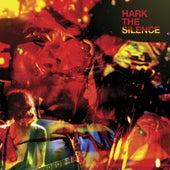 Hark The Silence de The Silence