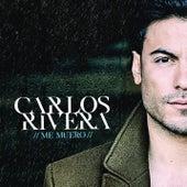Me Muero by Carlos Rivera