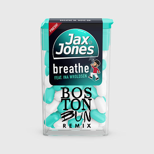 Breathe (Boston Bun Remix) by Jax Jones