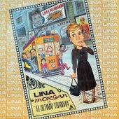 El último tranvía (2018 Remastered Version) by Lina Morgan