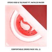 Comfortable (feat. Natalie Major) [Remix Pack Vol.1] von Steve Void