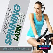 Essential Spinning Latin Hits Fitness Session by Various Artists