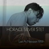 Horace Silver 5TET: Live at Newport 1959 de Horace Silver