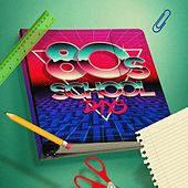 80s School Days de Various Artists