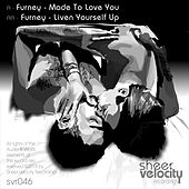 Made To Love You / Liven Yourself Up - Single de Furney