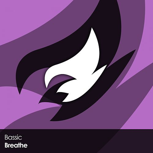 Breathe by Bassic