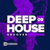 Deep House Grooves, Vol. 09 - EP by Various Artists