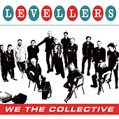We The Collective de The Levellers