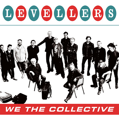 We The Collective by The Levellers