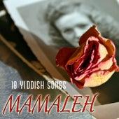 Mamaleh - The 18 Pearls of Yiddish Songs by Yaacov Shapiro