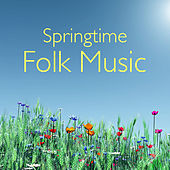 Springtime Folk Music de Various Artists