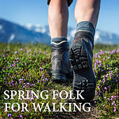 Spring Folk For Walking de Various Artists