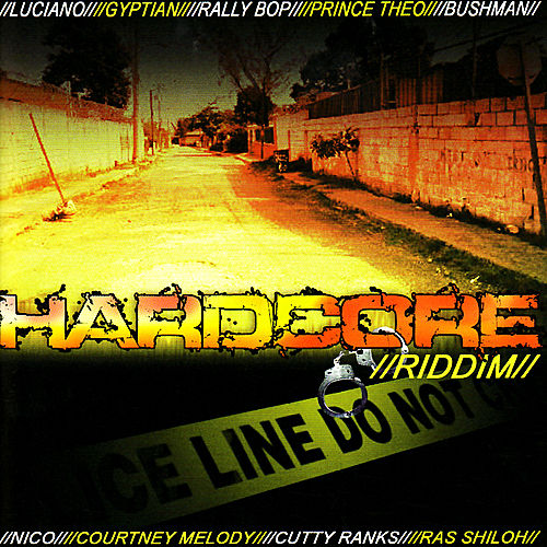 Hardcore Riddim by Various Artists