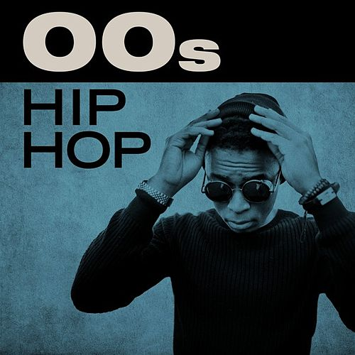 00s Hip Hop by Various Artists