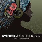 Symbiosis Gathering 2009 Compilation von Various Artists