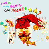 This Is Your Brain On Xmas by Various Artists