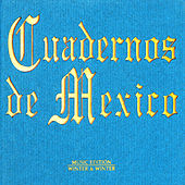 Cuadernos de Mexico by Various Artists