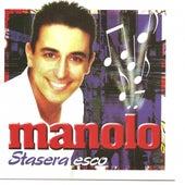 Stasera esco by Manolo