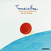 Time Is Free by David Earle Johnson With...