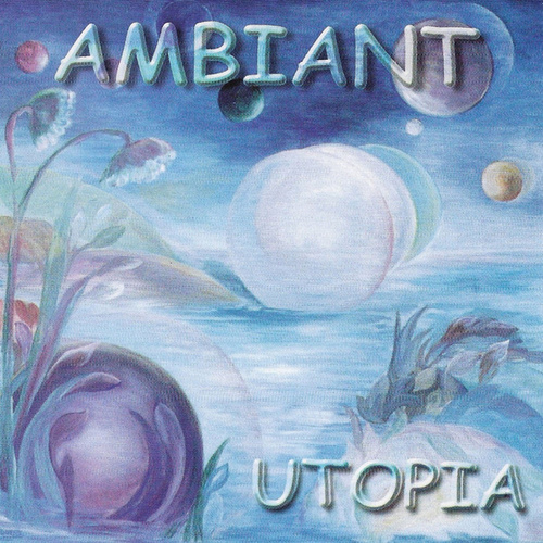 Utopia by Ambiant