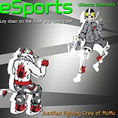 e-Sports (Lay down on the floor and keep calm) by Justified Fighting Crew of MuMu