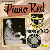 Rockin' with Red: Singles As & Bs (1950-1962) de Piano Red