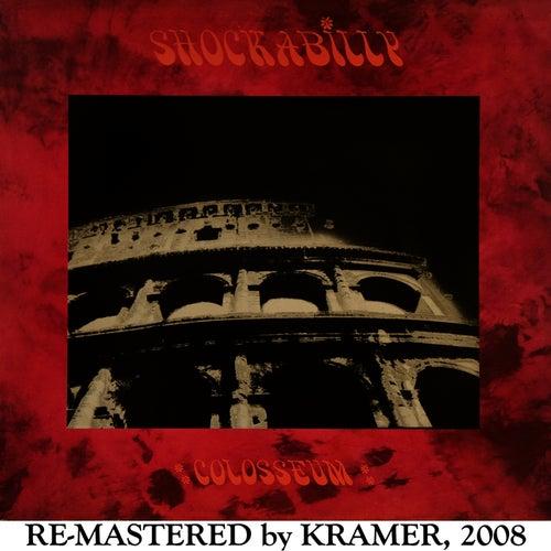 Shockabilly Coliseum (2008 Re-Masters) by Shockabilly