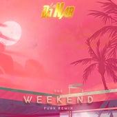 Weekend (Funk Remix) by DJ Nab