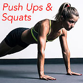 Push Ups & Squats by Various Artists