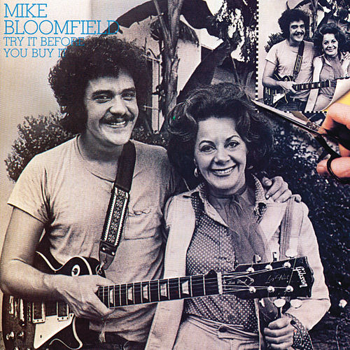 Try It Before You Buy It by Mike Bloomfield