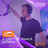 A State Of Trance Episode 855 by Various Artists