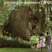 In Remembrance of You (The Story of a Love Affair) de Anita Bryant