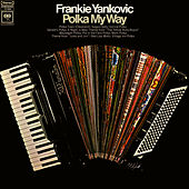 Polka My Way by Frankie Yankovic