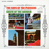 South of the Border de The Sons of the Pioneers